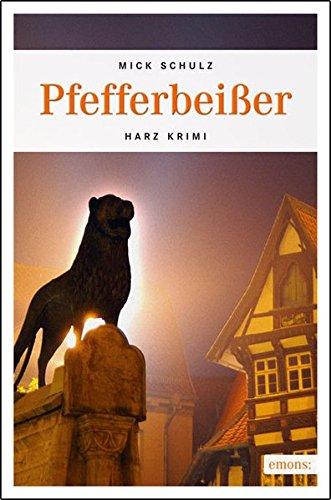 Pfefferbeißer (Harz Krimi)