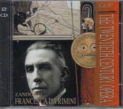 Zandonai:Francesca Da Rimini [Import anglais]