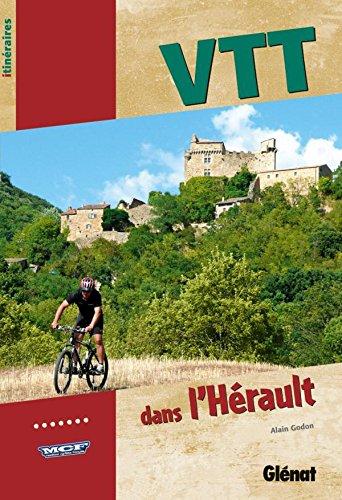 VTT dans l'Hérault (Les guides VTT) por Alain Godon