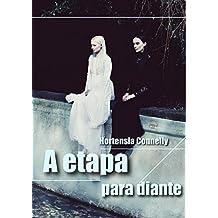 A etapa para diante (Portuguese Edition)