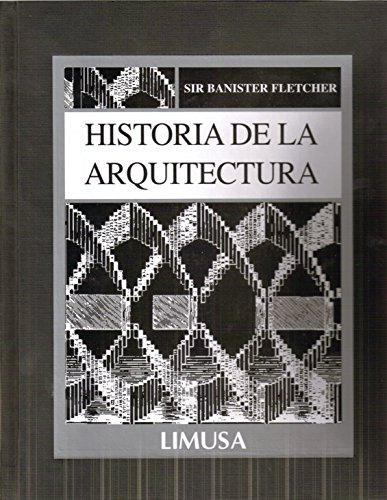 Descargar Libro Libro Historia de la arquitectura/ History of Architecture de Banister Fletcher