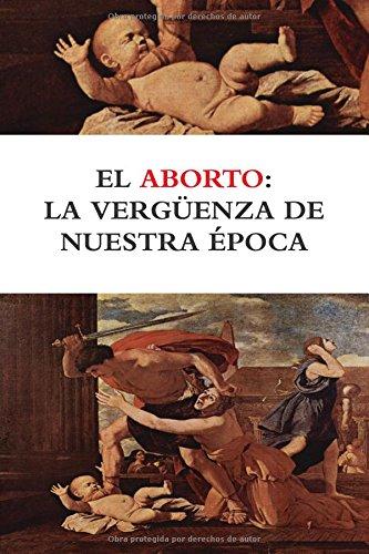 [EPUB] El aborto: la vergüenza de nuestra época