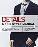 Details Men's Style Manual: The Ultimate Guide for Making Your Clothes Work for You