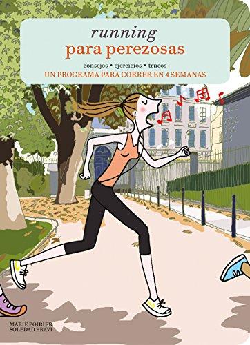 Running para perezosas por Marie Poirier