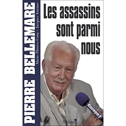 Les assassins sont parmi nous (Editions 1 - Collection Pierre Bellemare)