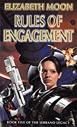 Rules of Engagement (The Serrano Legacy) by Elizabeth Moon (2000-04-06)