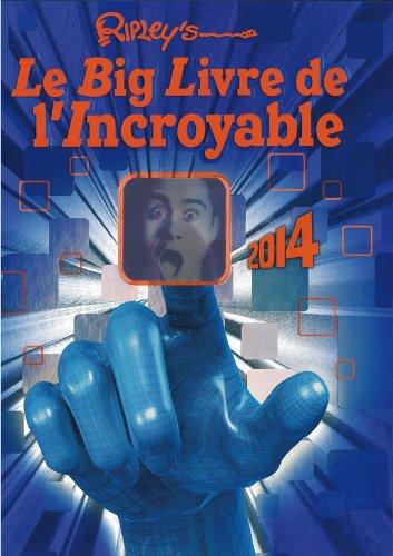 Le Big Livre de l'Incroyable por Ripley's