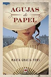 Agujas de papel par Marta Gracia Pons
