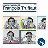 Le Monde Musical de François Truffaut