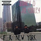 Songtexte von Rodney O & Joe Cooley - F__k New York