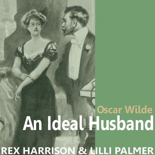an ideal husband by oscar wilde essay An ideal husband analysis essay  how to revise english literature (tips, techniques + essay writing)  an ideal husband by oscar wilde - audiobook - duration: .