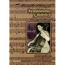 Feminismo y música : introducción crítica (Mujeres, Band 32)