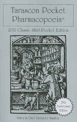 [(Tarascon Pocket Pharmacopoeia 2011)] [Editor-in-chief Richard J. Hamilton ] published on (December, 2010)