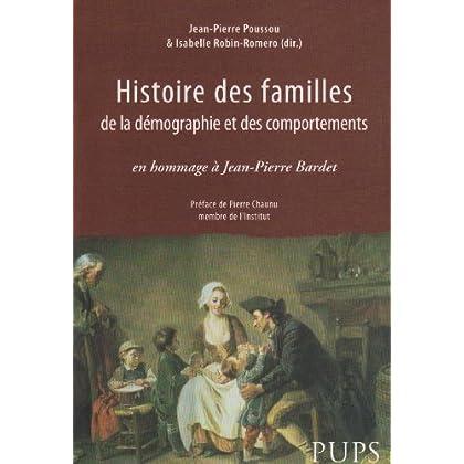 Histoire des familles, de la démographie et des comportements : En hommage à Jean-Pierre Bardet
