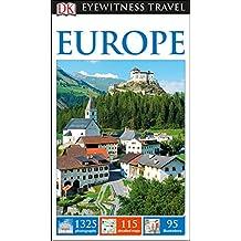 DK Eyewitness Travel Guide Europe (Eyewitness Travel Guides)