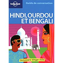 Guide de conversation Hindi, Ourdou et Bengali 2e édition