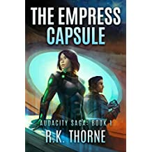 The Empress Capsule (Audacity Saga Book 1)