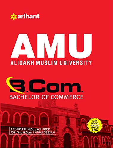 AMU (Aligarh Muslim University) B.Com. with Model Paper 2016