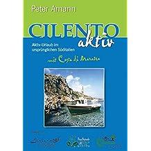 Cilento aktiv mit Costa di Maratea - Aktiv-Urlaub im ursprünglichen Süditalien