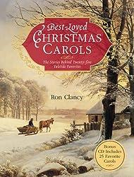 Best-Loved Christmas Carols: The Stories Behind Twenty-Five Yuletide Favorites [With 25 Classic Carols on CD]