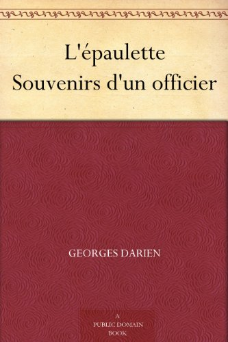 Couverture du livre L'épaulette Souvenirs d'un officier