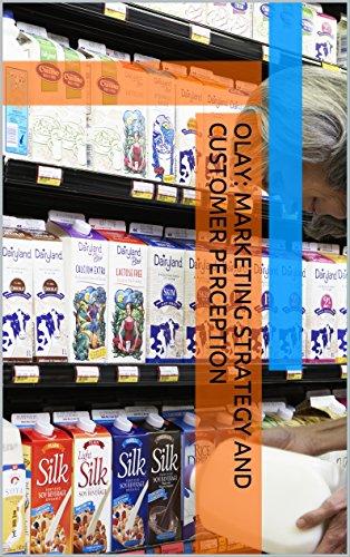olay-marketing-strategy-and-customer-perception-english-edition