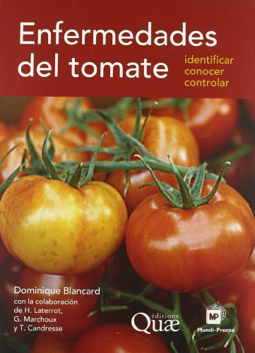 Enfermedades del tomate por DOMINIQUE BLANCARD