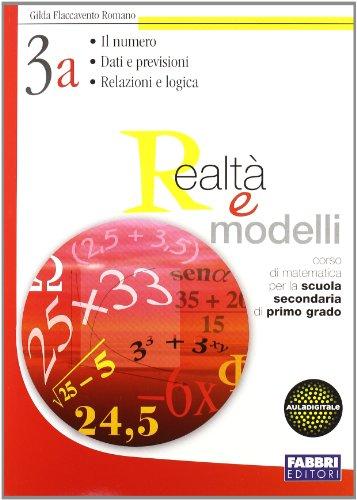 Realtà e modelli. Volume 3A-3B-Materiali per il portfolio. Per la Scuola media