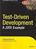 [(Test-Driven Development : A J2EE Example)] [By (author) Thomas Hammell ] published on (December, 2004)