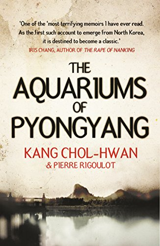 The Aquariums of Pyongyang: Ten Years in the North Korean Gulag (English Edition) por Kang Chol-Hwan