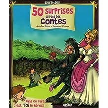 50 SURPRISES AU PAYS DES CONTE