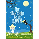 The Star Child and the Raven (English Edition)