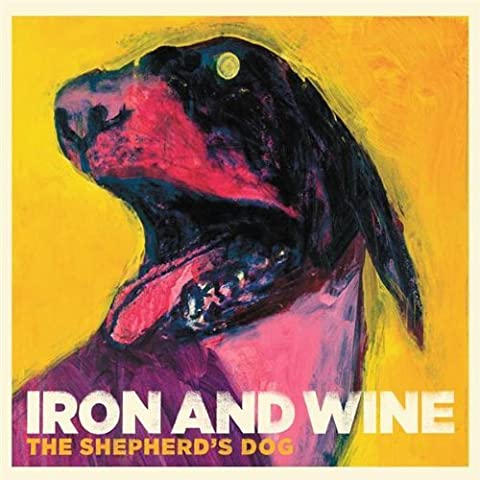 The Shepherd's Dog by Iron and Wine