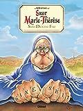 Soeur Marie-Thérèse - Tome 05 : Sans diocèse fixe... (French Edition)