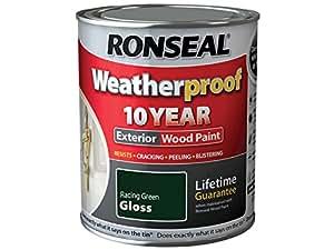 Ronseal Rslwprgg750 Weatherproof 10 Year Exterior Wood Paint Racing Green Gloss 750 Ml Set Of 3