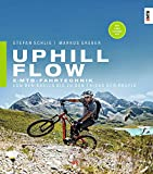 Uphill-Flow: EMTB-Fahrtechnik - Von den Basics bis zu den Tricks der Profis