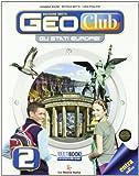 Geoclub. Per la Scuola media. Con espansione online: 2
