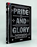 Pride & Glory: The Rockers' Jacket by Horst A Friedrichs (2013-01-01)