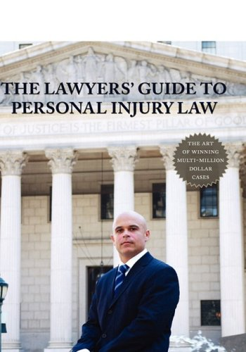 The Lawyers' Guide to Personal Injury Law