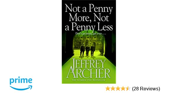 not a penny more not a penny less amazonde jeffrey archer fremdsprachige bcher - Penny Bewerbung