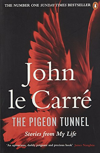 Descargar Libro The Pigeon Tunnel : Stories from My Life de John Le Carre