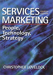 Services Marketing: People, Technology, Strategy: Written by Christopher Lovelock, 2004 Edition, (4) Publisher: Prentice Hall [Hardcover]