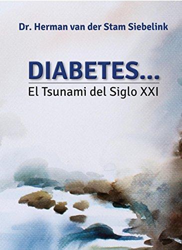 Diabetes... el Tsunami del Siglo XXI