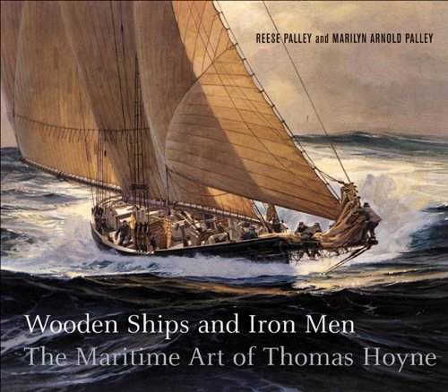 wooden-ships-and-iron-men-the-maritime-art-of-thomas-hoyne