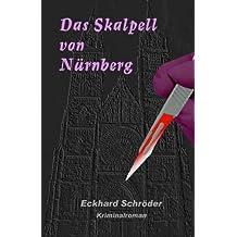 Das Skalpell von Nürnberg