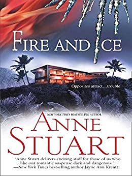 Fire And Ice (Mills & Boon M&B) (The Ice Series, Book 5) von [Stuart, Anne]