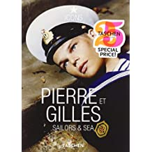 Pierre et Gilles. Sailors & Sea