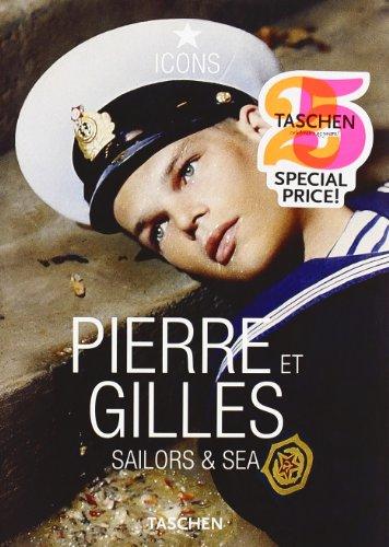 Descargar Libro Pierre et Gilles. Sailors & Sea (Icons 25) de Unknown