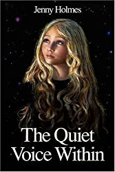 The Quiet Voice within by Jenny Holmes (2008-11-20)