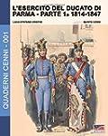 L'esercito del Ducato di Parma: parte...